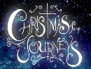 Christmas Journeys (Nov 30-Dec 28 2014)