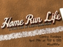 Home Run Life (Apr 19-May 17 2015)