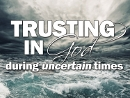 Trusting In God (Oct 13-27 2013)